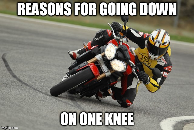 REASONS FOR GOING DOWN ON ONE KNEE | made w/ Imgflip meme maker