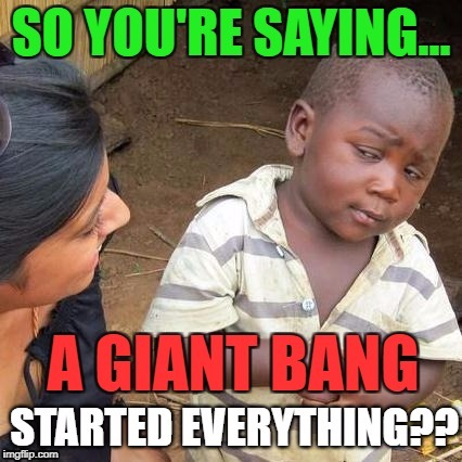 Third World Skeptical Kid | image tagged in third world skeptical kid,memes,funny memes,funny,first world problems,religion | made w/ Imgflip meme maker