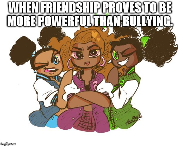 Lifespan: Stop Bullying | WHEN FRIENDSHIP PROVES TO BE MORE POWERFUL THAN BULLYING. | image tagged in support,love and friendship | made w/ Imgflip meme maker