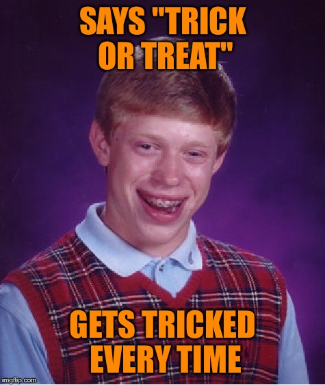 """Trick or treat"" now you see me, now you don't. *slams door 