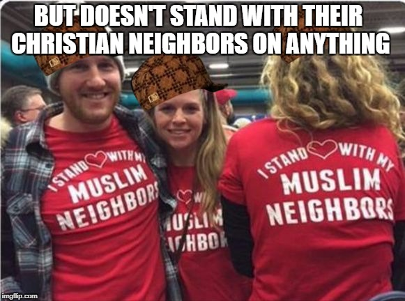 Liberals Suck! | BUT DOESN'T STAND WITH THEIR CHRISTIAN NEIGHBORS ON ANYTHING | image tagged in liberals suck,scumbag,retarded liberal protesters,libtards | made w/ Imgflip meme maker