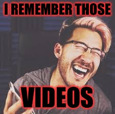 Markiplier LOL | I REMEMBER THOSE VIDEOS | image tagged in markiplier lol | made w/ Imgflip meme maker