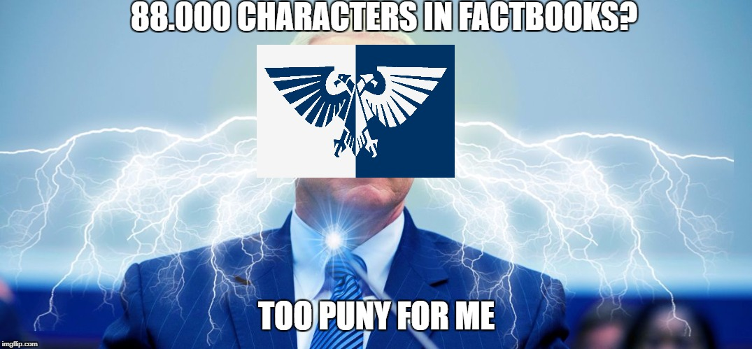 Mike The Electric Fence Pence | 88.000 CHARACTERS IN FACTBOOKS? TOO PUNY FOR ME | image tagged in mike the electric fence pence | made w/ Imgflip meme maker