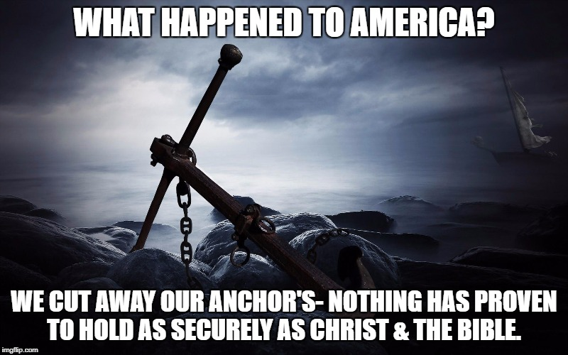 A Category 5.  | WHAT HAPPENED TO AMERICA? WE CUT AWAY OUR ANCHOR'S- NOTHING HAS PROVEN TO HOLD AS SECURELY AS CHRIST & THE BIBLE. | image tagged in the bible,christianity,faith,hurricane,puppies and kittens | made w/ Imgflip meme maker