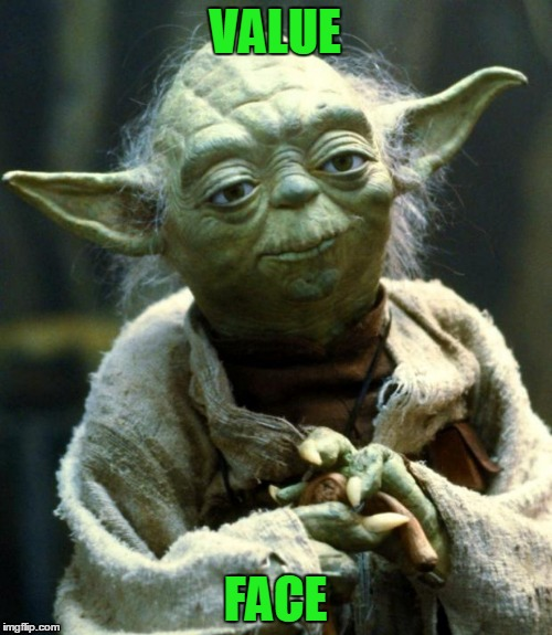 Star Wars Yoda Meme | VALUE FACE | image tagged in memes,star wars yoda | made w/ Imgflip meme maker