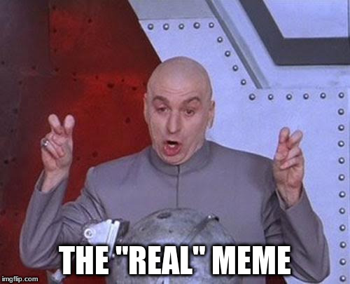 "Dr Evil Laser Meme | THE ""REAL"" MEME 