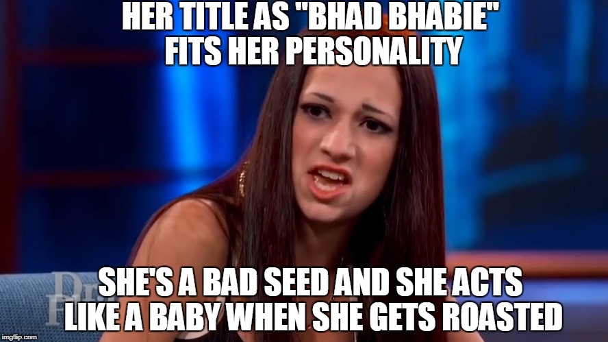 "Bhad Bhabie | HER TITLE AS ""BHAD BHABIE"" FITS HER PERSONALITY SHE'S A BAD SEED AND SHE ACTS LIKE A BABY WHEN SHE GETS ROASTED 
