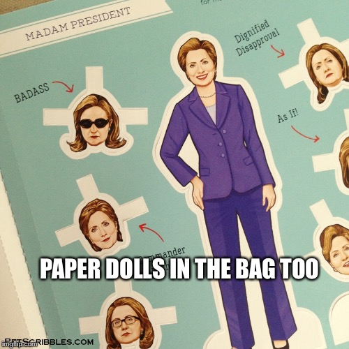 PAPER DOLLS IN THE BAG TOO | made w/ Imgflip meme maker