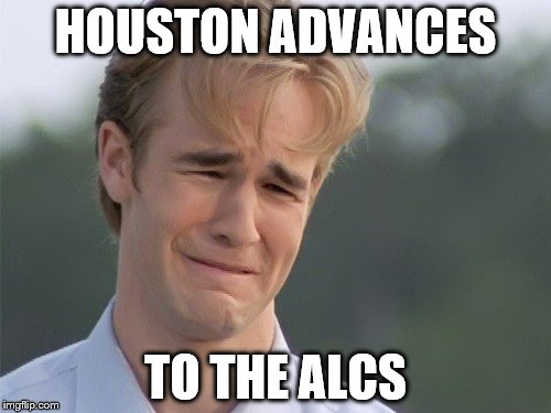 ESPN's reaction to Houston eliminating the Red Sox from the playoffs  | HOUSTON ADVANCES TO THE ALCS | image tagged in crying guy | made w/ Imgflip meme maker