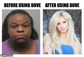 Dove - it works | BEFORE USING DOVE AFTER USING DOVE | image tagged in dove | made w/ Imgflip meme maker
