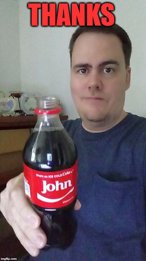 john | THANKS | image tagged in john | made w/ Imgflip meme maker