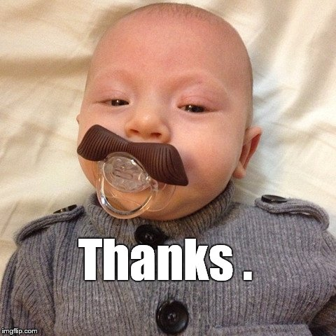 Uncle Joe's baby pic | Thanks . | image tagged in uncle joe's baby pic | made w/ Imgflip meme maker