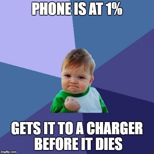 Success Kid Meme | PHONE IS AT 1% GETS IT TO A CHARGER BEFORE IT DIES | image tagged in memes,success kid,phone,1 | made w/ Imgflip meme maker