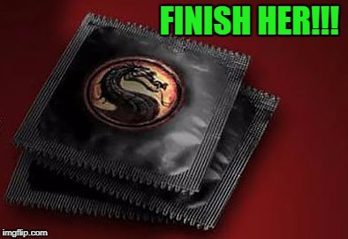 Get over here!!! | FINISH HER!!! | image tagged in mortal kombat,memes,be safe,funny,animality,flawless victory | made w/ Imgflip meme maker