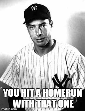 YOU HIT A HOMERUN WITH THAT ONE | made w/ Imgflip meme maker