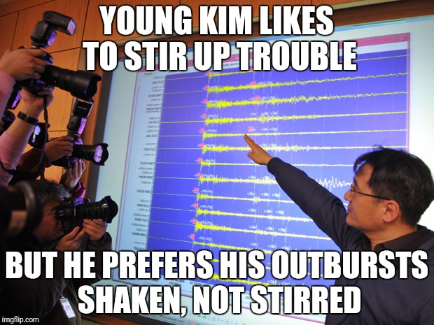 YOUNG KIM LIKES TO STIR UP TROUBLE BUT HE PREFERS HIS OUTBURSTS SHAKEN, NOT STIRRED | made w/ Imgflip meme maker