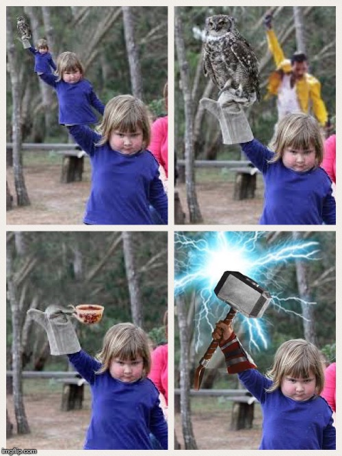 Photoshop though... | image tagged in photoshop,thor,determination,strength,little girl,memes | made w/ Imgflip meme maker