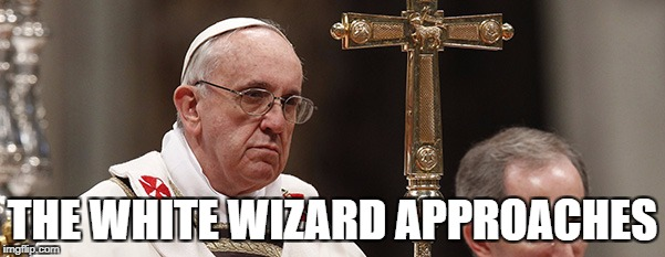 THE WHITE WIZARD APPROACHES | image tagged in papal wizard | made w/ Imgflip meme maker