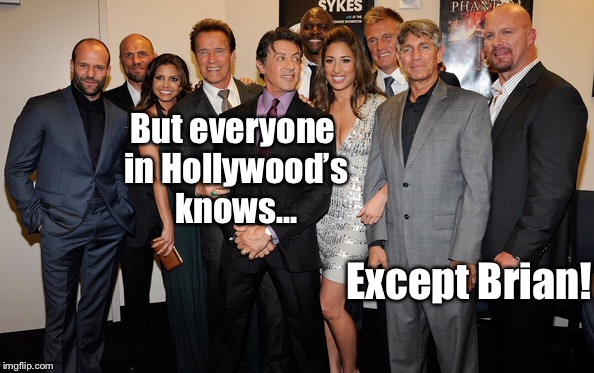 But everyone in Hollywood's knows... Except Brian! | made w/ Imgflip meme maker
