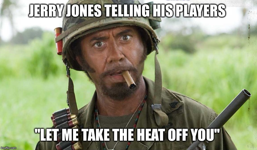 "Jerry Jones Willing to be the Bad Guy | JERRY JONES TELLING HIS PLAYERS ""LET ME TAKE THE HEAT OFF YOU"" 