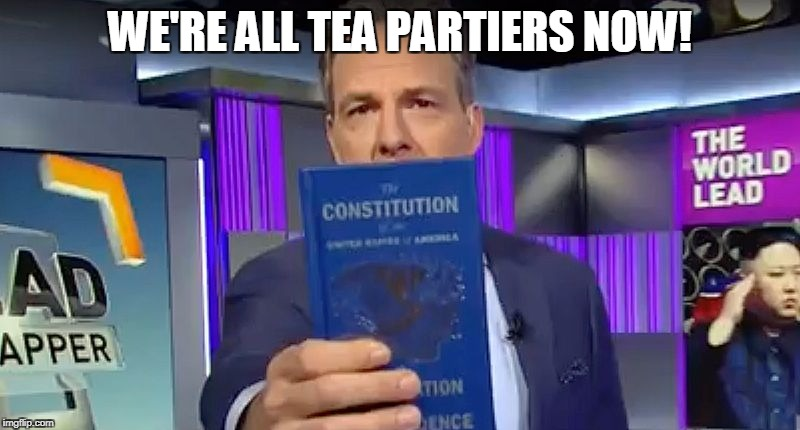 WE'RE ALL TEA PARTIERS NOW! | image tagged in tapper constitution | made w/ Imgflip meme maker