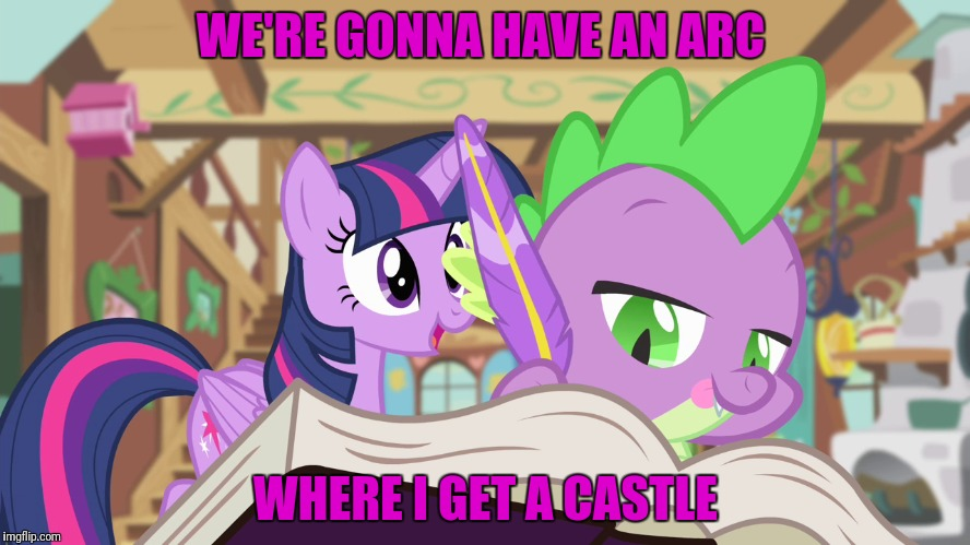 WE'RE GONNA HAVE AN ARC WHERE I GET A CASTLE | made w/ Imgflip meme maker