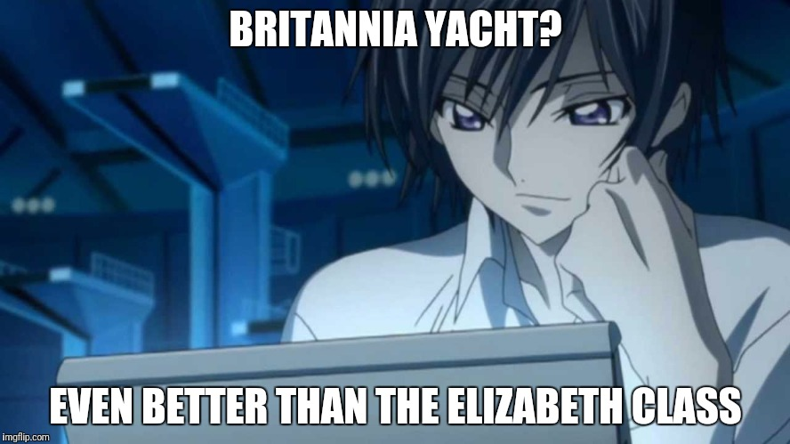 BRITANNIA YACHT? EVEN BETTER THAN THE ELIZABETH CLASS | made w/ Imgflip meme maker