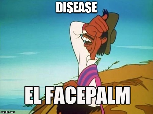 DISEASE | made w/ Imgflip meme maker