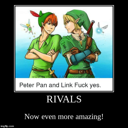 Link got this in the bag! | RIVALS | Now even more amazing! | image tagged in funny,demotivationals,legend of zelda,link,peter pan | made w/ Imgflip demotivational maker