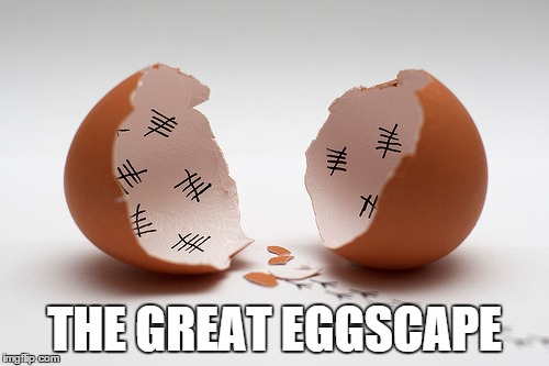 Movie Titles | THE GREAT EGGSCAPE | image tagged in memes,eggshell,the great eggscape | made w/ Imgflip meme maker