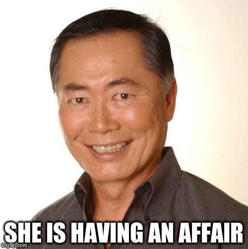 SHE IS HAVING AN AFFAIR | made w/ Imgflip meme maker