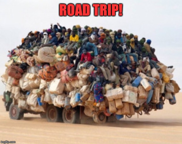 ROAD TRIP! | made w/ Imgflip meme maker