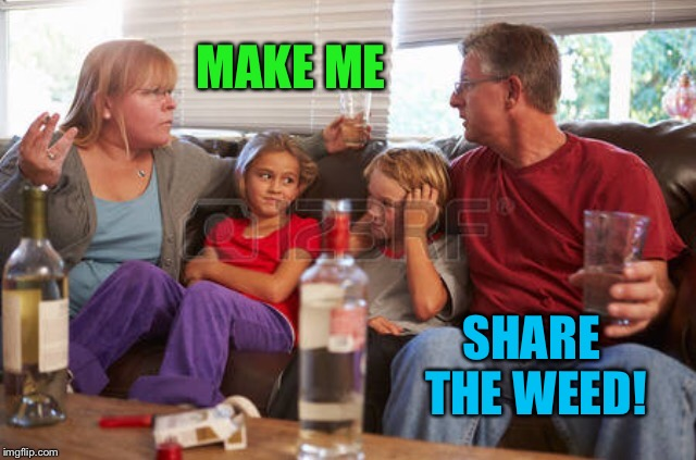 MAKE ME SHARE THE WEED! | made w/ Imgflip meme maker