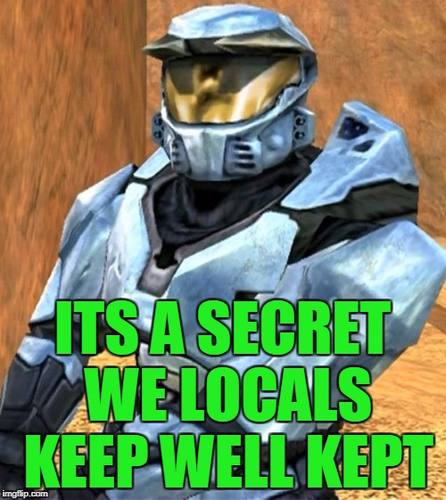 Church RvB Season 1 | ITS A SECRET WE LOCALS KEEP WELL KEPT | image tagged in church rvb season 1 | made w/ Imgflip meme maker