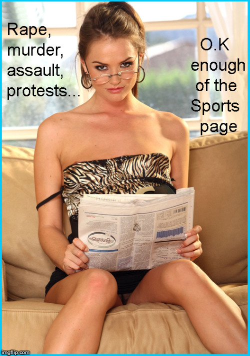 Crime & murder...enough of the sports page | image tagged in boycott nfl,current events,lol,funny memes,babes | made w/ Imgflip meme maker