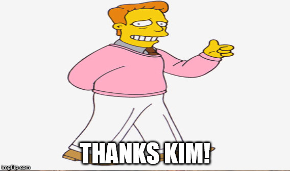 THANKS KIM! | made w/ Imgflip meme maker