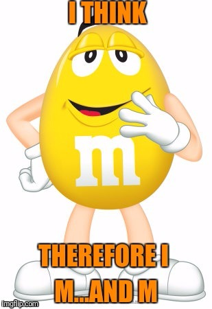 M AND M | made w/ Imgflip meme maker