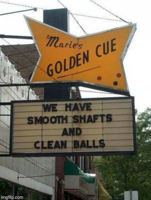 Marie's Golden Cue | image tagged in loyalsockatxhamster,funny signs,humor,lol,golden,pool | made w/ Imgflip meme maker