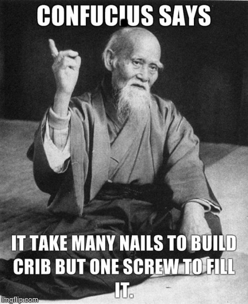 Confucius Says | . | image tagged in confucius says,loyalsockatxhamster,funny stuff,lol,sayings | made w/ Imgflip meme maker
