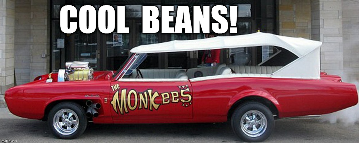 COOL  BEANS! | made w/ Imgflip meme maker
