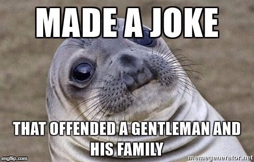 Directed at the mod(s). Must be why a lot of my memes don't get featured anymore. | image tagged in awkward moment seal | made w/ Imgflip meme maker