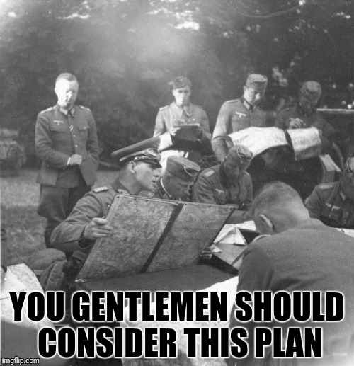 YOU GENTLEMEN SHOULD CONSIDER THIS PLAN | made w/ Imgflip meme maker
