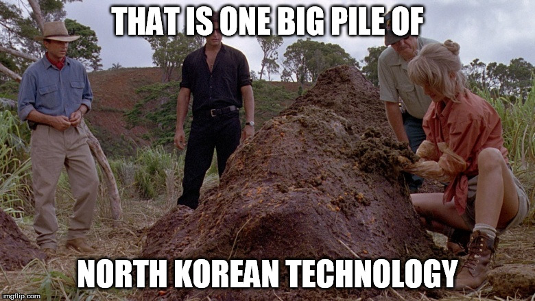 Who's afrid of the big bad kimjong | THAT IS ONE BIG PILE OF NORTH KOREAN TECHNOLOGY | image tagged in pile of,shit,north korea,rocket man | made w/ Imgflip meme maker