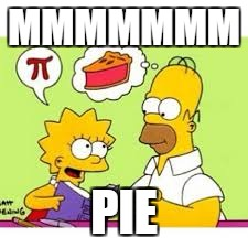 MMMMMMM PIE | made w/ Imgflip meme maker