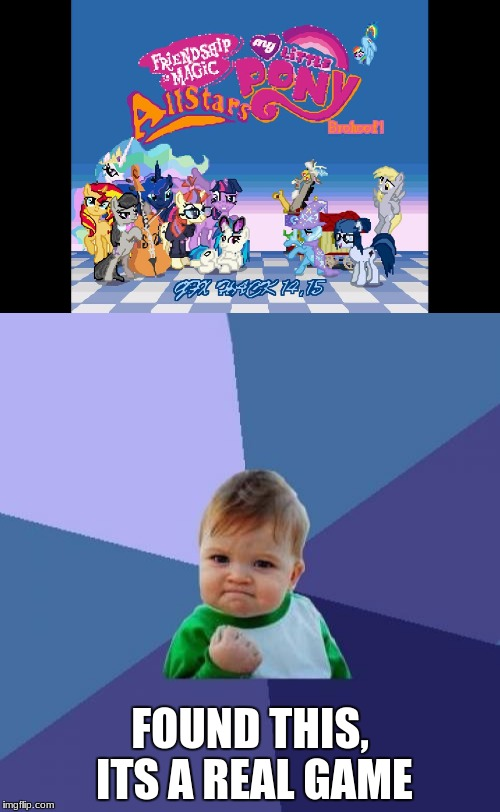 well im gonna be busy for awhile xD | FOUND THIS, ITS A REAL GAME | image tagged in memes,funny,mlp,games,gifs,video games | made w/ Imgflip meme maker