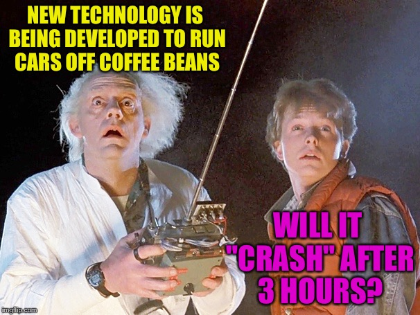 "Back to the Future | NEW TECHNOLOGY IS BEING DEVELOPED TO RUN CARS OFF COFFEE BEANS WILL IT ""CRASH"" AFTER 3 HOURS? 