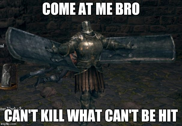 COME AT ME BRO CAN'T KILL WHAT CAN'T BE HIT | image tagged in can't kill what can't be hit | made w/ Imgflip meme maker