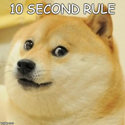 Doge Meme | 10 SECOND RULE | image tagged in memes,doge | made w/ Imgflip meme maker