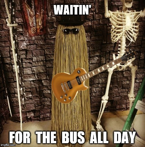 WAITIN' FOR  THE  BUS  ALL  DAY | made w/ Imgflip meme maker