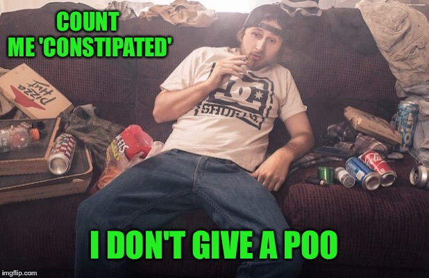 COUNT ME 'CONSTIPATED' I DON'T GIVE A POO | made w/ Imgflip meme maker